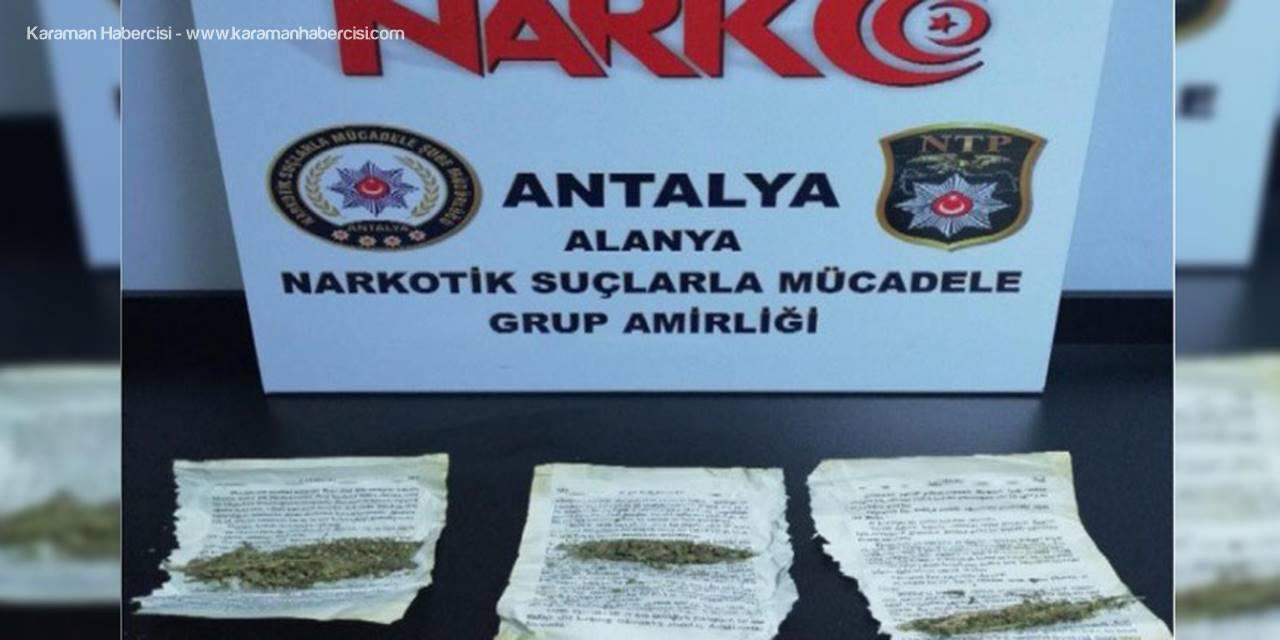 Alanya'da Uyuşturucu Operasyonu 1 Gözaltı