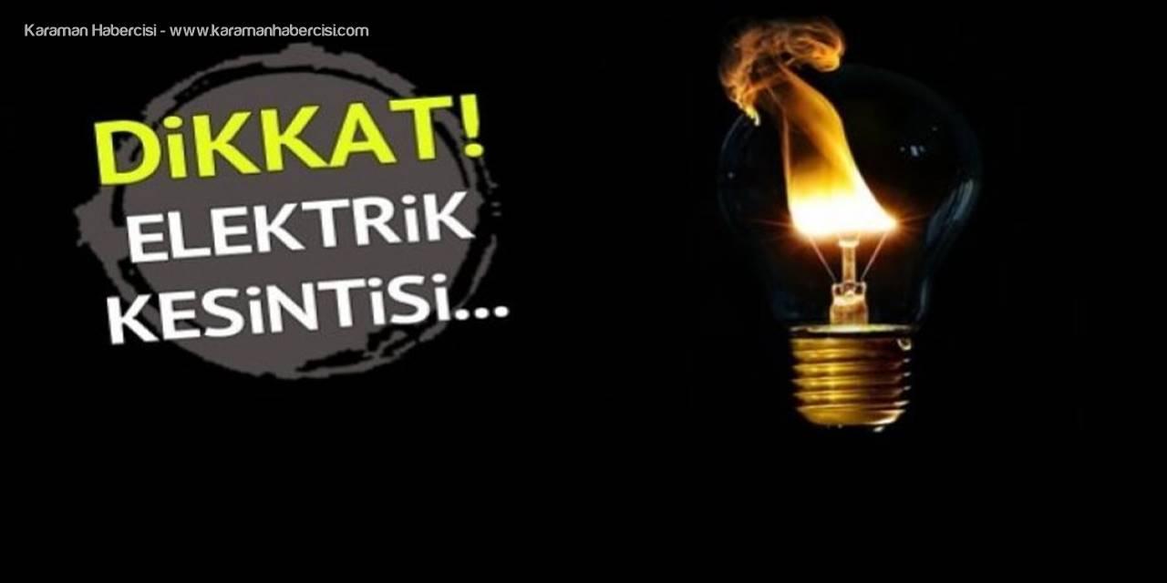 Karaman'da Planlanan Elektrik Kesintileri