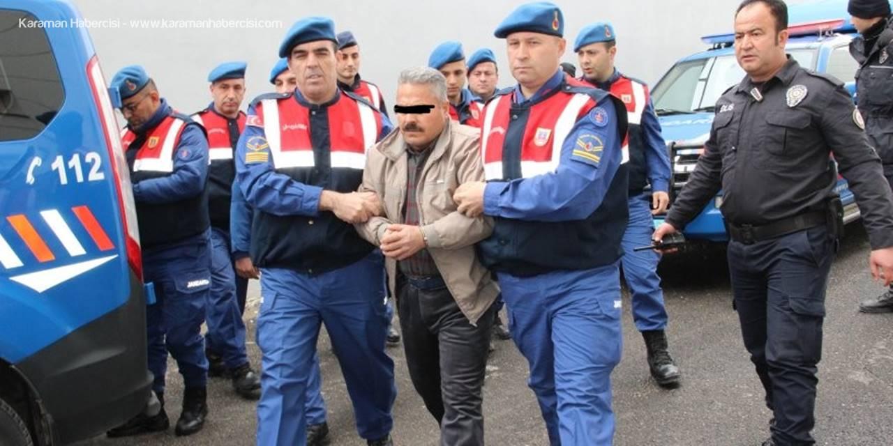 Karaman'daki Cinayet Zanlısı Adliyeye Sevk Edildi