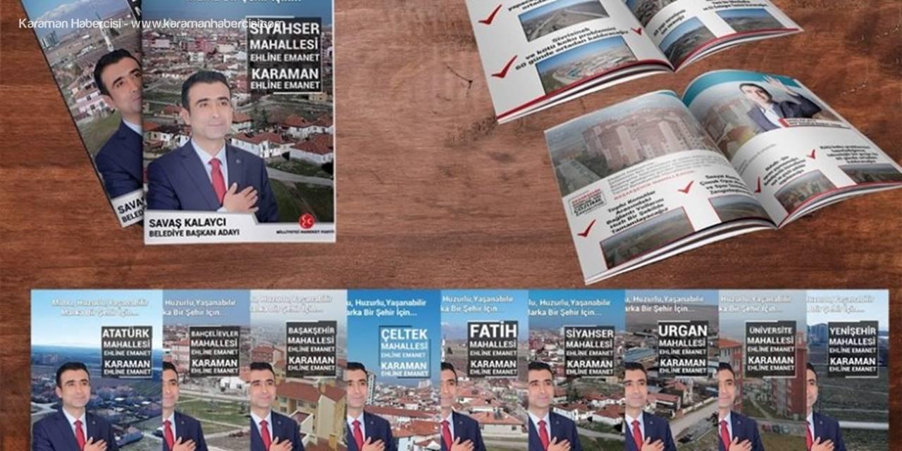 Karaman'da Her Mahalleye Farklı ve Özel Çalışma