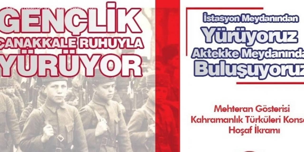 Gençlik Çanakkale Ruhuyla Yürüyor