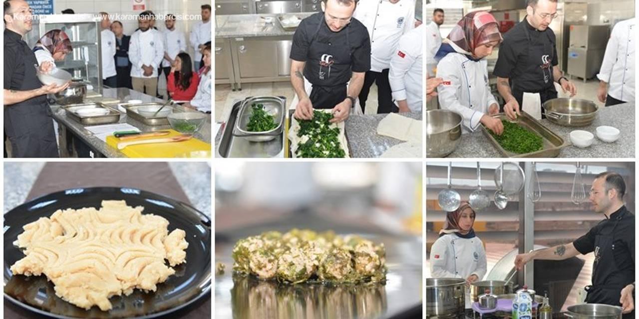 KMÜ'de Osmanlı Mutfağına Özgü Yemekler Yapıldı