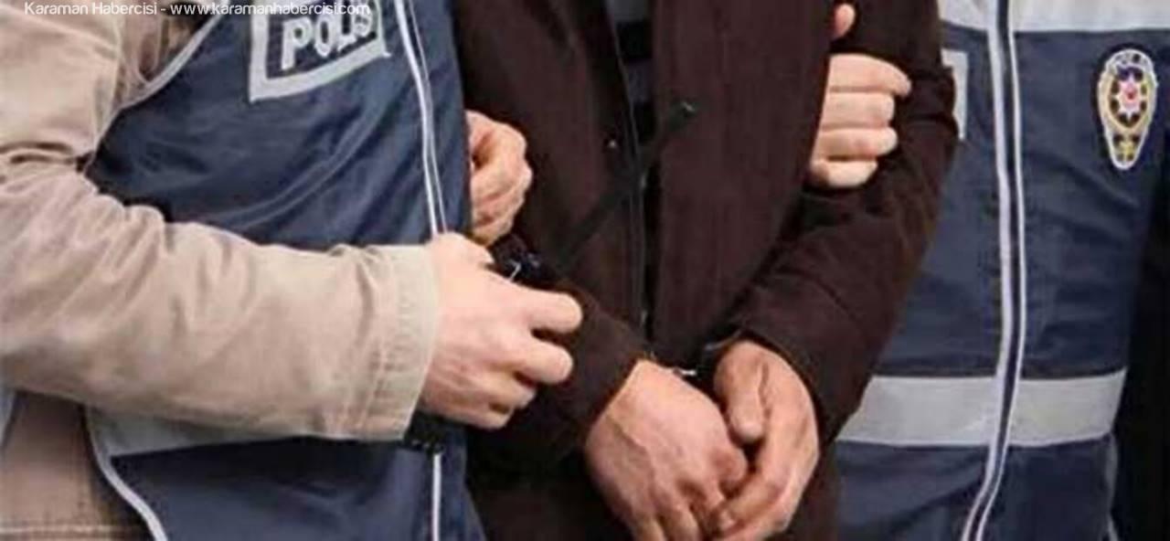 Karaman'da ByLock Gözaltıları Devam Ediyor