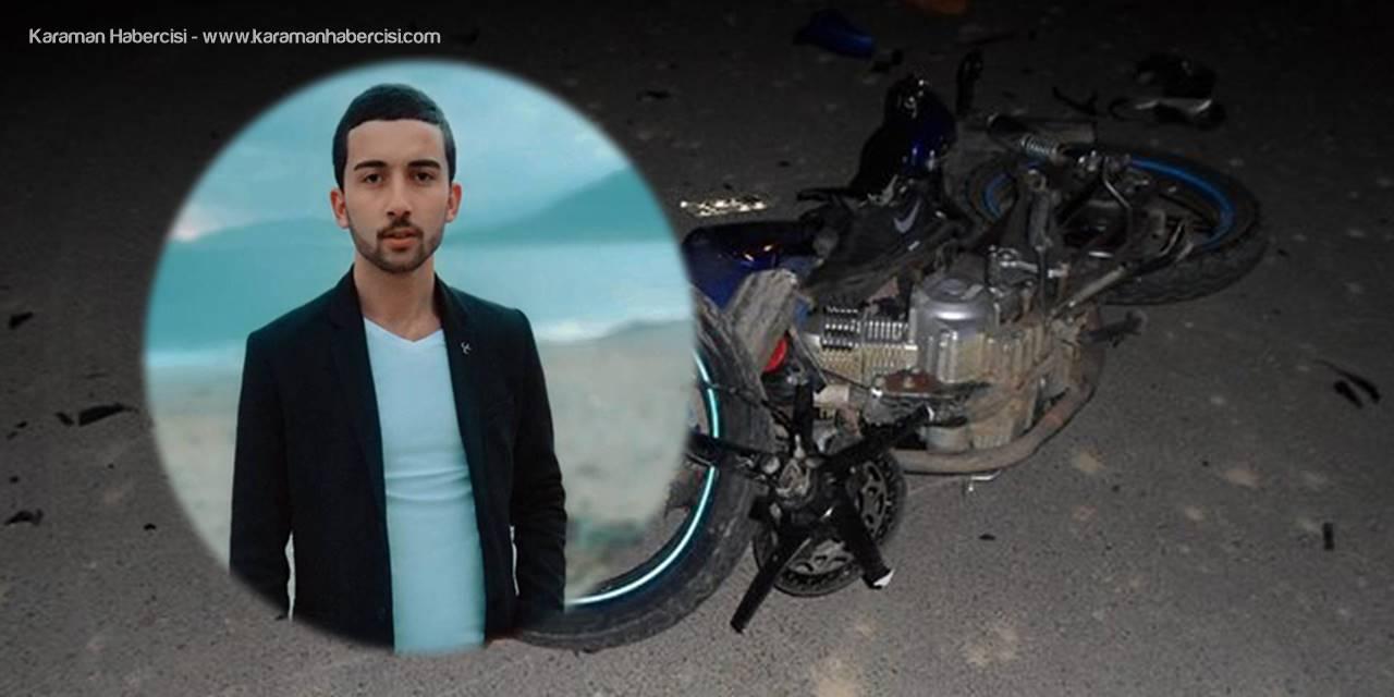 Mersin'de Trafik Kazasına Ölen Gencin Organları Bağışlandı