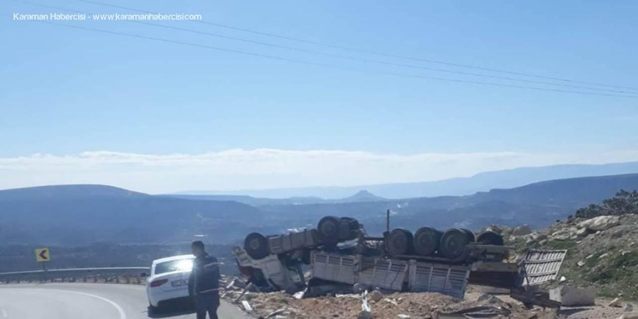 Karaman-Mut Karayolu'nda Freni Boşalan Tır Takla Attı: 1 Ölü