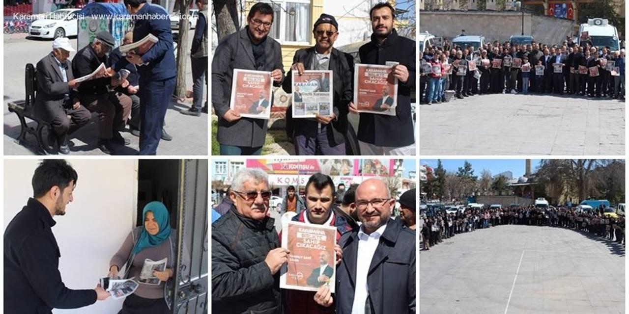 AK Parti Karaman'a 1 Günde 50 Bin Gazete Dağıttı