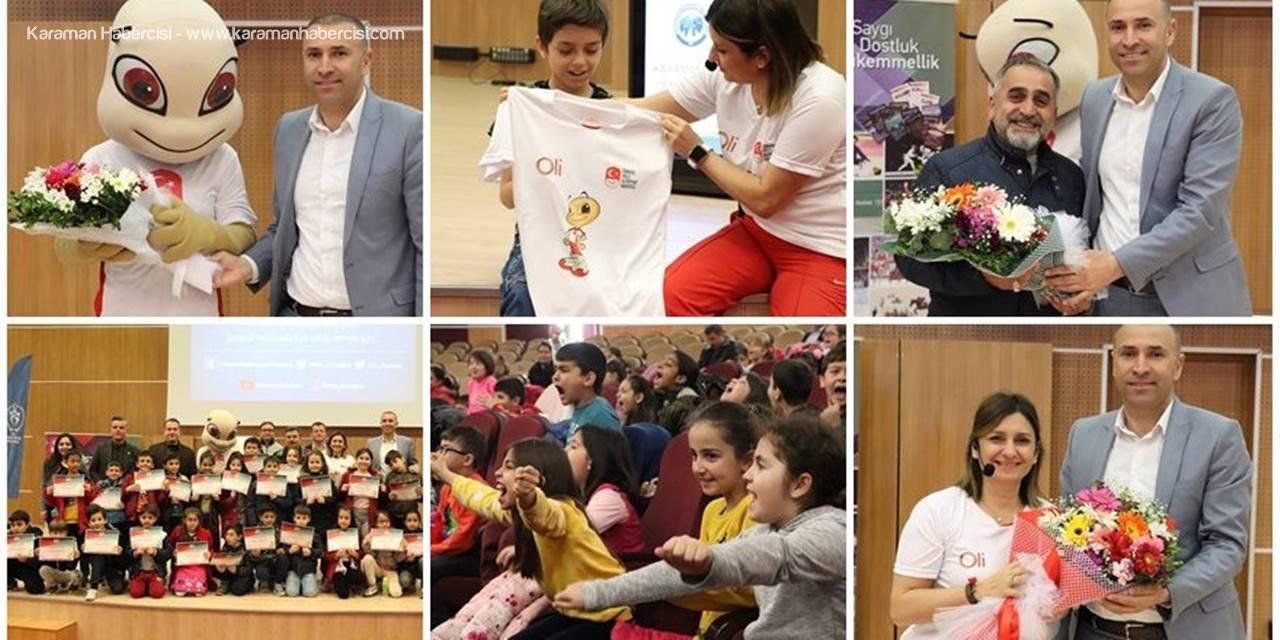 """Karaman'da """"Spor Kültürü ve Olimpik Eğitim Projesi"""" Etkinliği"""
