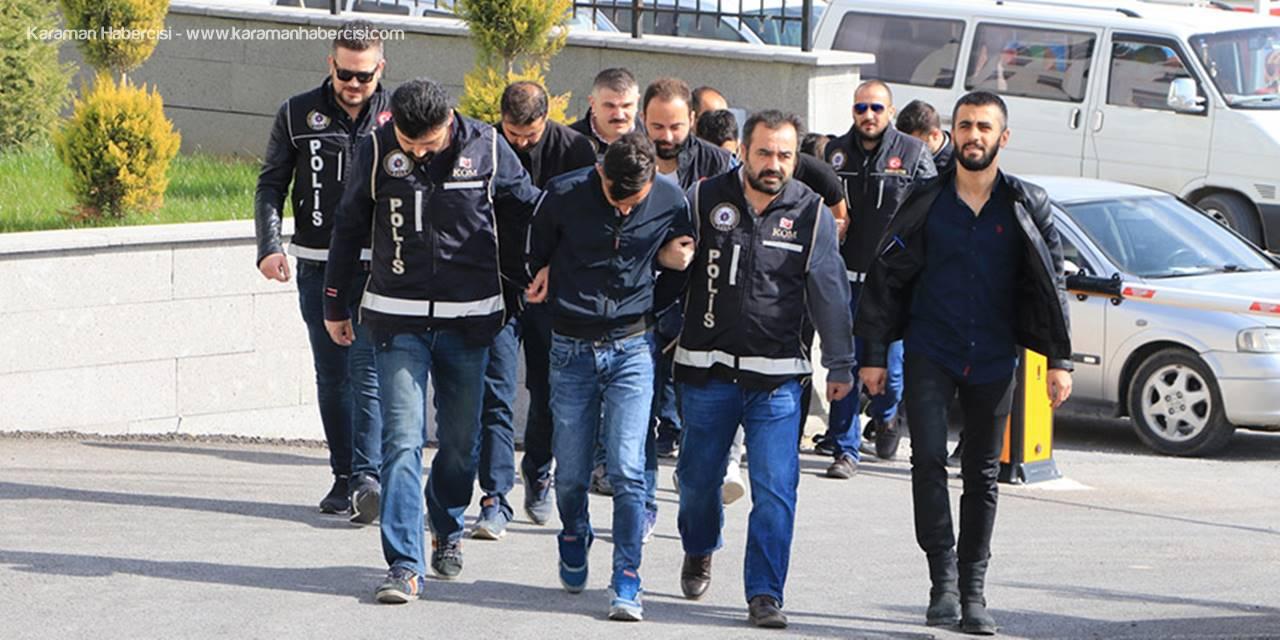 Karaman'daki uyuşturucu operasyonunda 3 tutuklama