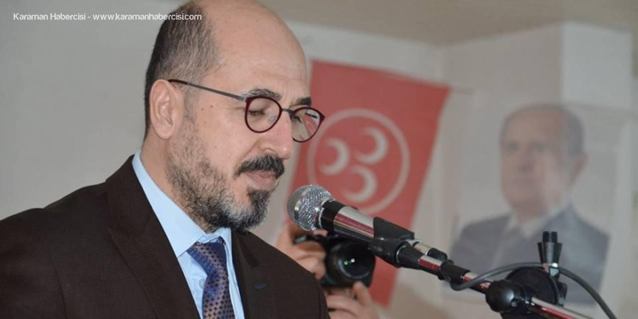 Milliyetçi Hareket Partisi Karaman İl Başkanı Oktay Yılmaz'dan Tebrik Mesajı