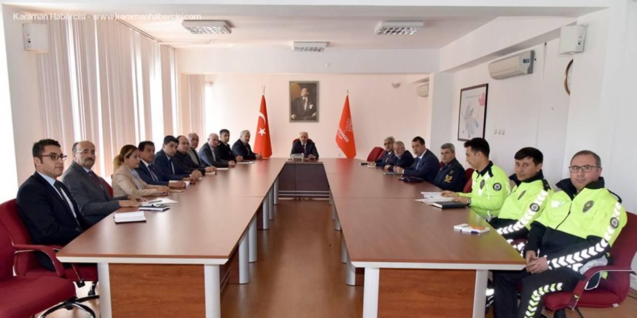 Karaman'da Karayolu Trafik Güvenliği İl Koordinasyon Kurulu Toplandı