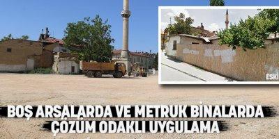 Metruk Bina Arsaları Karaman'a Kazandırılıyor