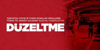 Konya'da Sanayi Çalışanlarında Koronavirüs Haberlerine Düzeltme