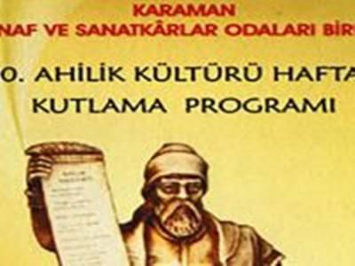 Karaman'da 30. Ahilik Kültürü Haftası Etkinliklerle Kutlanacak