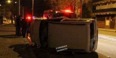 Karaman'da Gece Yarısı Yaşanan Kaza Korkuttu