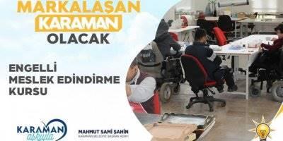 Karaman'da Engellilerin Engelleri Kalkacak