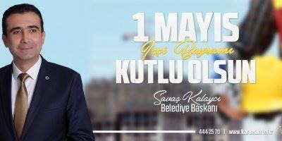 Karaman Belediye Başkanı Savaş Kalaycı'nın İşçi Bayramı Mesajı