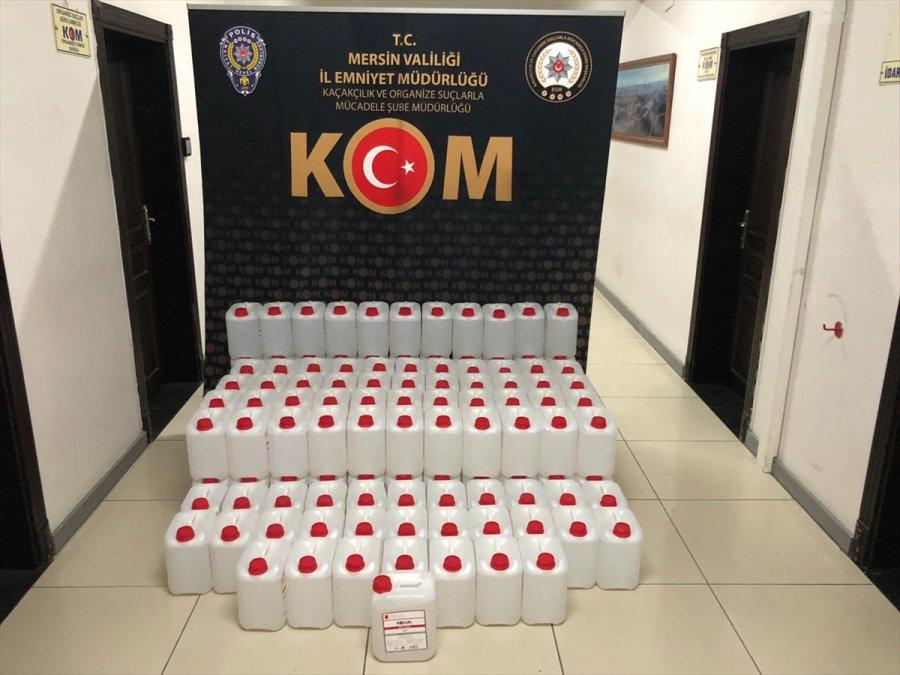 Mersin'de 850 Litre Etil Alkol Ele Geçirildi