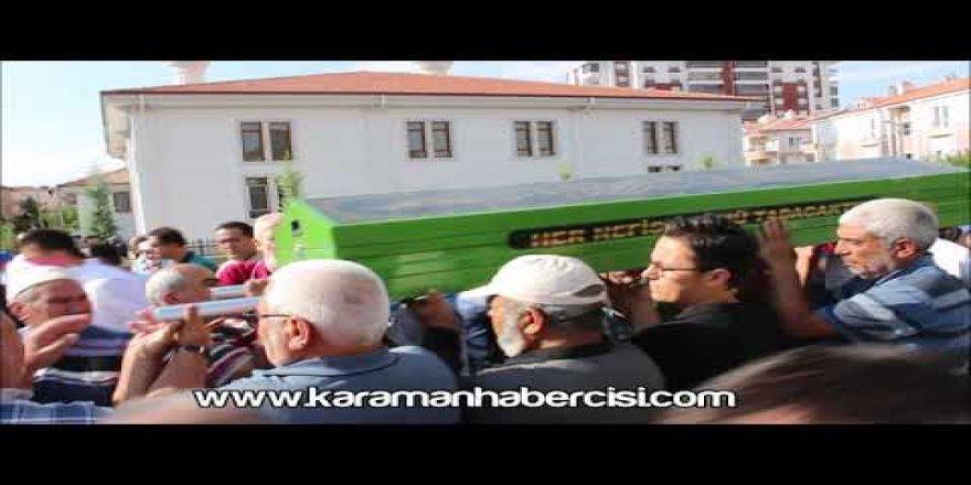 Karaman'da vefat edenler Huriye Aydın